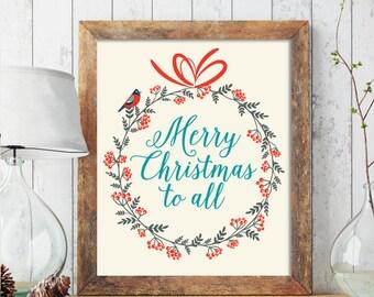 Christmas PRINTABLE ART, Merry Christmas To All Printable, Winter Decor, Holiday Decor, Christmas Print, Wreath, Christmas Printable 213