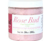 NEW- Rose Bud Whipped Soap Sugar Scrub- Cruelty Free and vegan