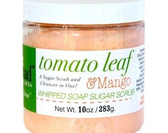 Tomato Leaf & Mango Whipped Soap Sugar Scrub - Cruelty Free and Vegan