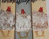 """5.5"""" X 21""""  #216 Welcome Chicken Sign Folk Art Chicken Art"""