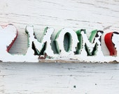 I Love Mom Sign, Reclaimed Wood Sign, I Heart Mom, Made To Order Sign, Mothers Day Gift, Rustic Sign, Wooden sign