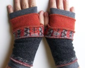 Fingerless Gloves - handmade, one of a kind!  5 strips of wool and cashmere sweaters.  Greys and orange, fair isle knit.  Repurposed.