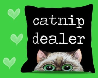 CAT PILLOW COVER. Catnip Dealer.  Funny Cat Cat Throw Pillow Cover with big eyed cat looking at you.  Decorative Pillow Cover.