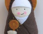 Saint Clare of Assisi...Felt Saint Softie