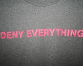 Rare Deny Everything Spy Museum Tee