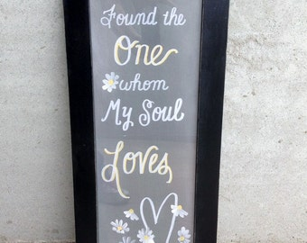 I have found the one whom my soul loves framed art print 11 x 27 Solomon 3:4 bible verse Original Trimble crafts art