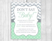 Printable Don't Say Baby! 8x10 Clothes Pin Game or Pacifier Necklace Baby Shower Game Gray Chevron & Mint Polka Dots - Instant Download