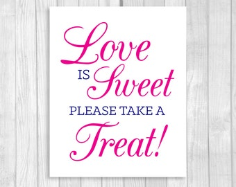 SALE Printable Love is Sweet Take A Treat 8x10 Wedding or Bridal Shower Candy Buffet Sign - Navy Blue and Hot Pink - Instant Download