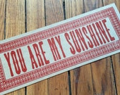 YOU Are MY SUNSHINE letterpress sign poster Red sunny sweet love valentine wedding gift engagement kitchen decor gifts diner art print