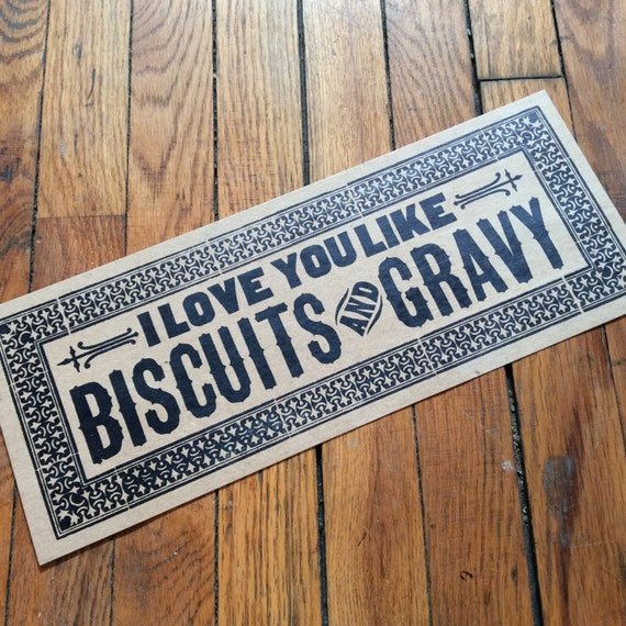 letterpress sign I Love You Like BISCUITS and GRAVY poster Blue kitchen decor gifts for chefs breakfast art restaurant diner art print