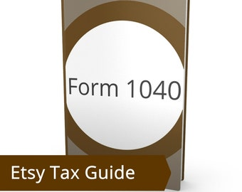 Form 1040 - Etsy Tax Return, Filing Taxes for Etsy Sellers,Do I Owe Taxes for My Etsy Shop, Tax Help Tax Forms, Earn How Much To Pay Tax IRS