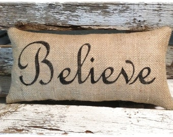 "Burlap Believe Pillow 6"" x 13"" Stuffed Burlap Pillow Faith Rustic Decor"