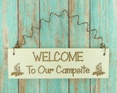 LITTLE SIGN Welcome To Our Campsite - Wooden Cute Laser Engraved Humorous Funny RVing Camper Camping 5th Wheel Tent