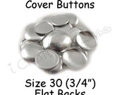 200 Cover Buttons / Fabric Covered Buttons - Size 30 (3/4 inch - 19mm) - Flat Backs - SEE COUPON