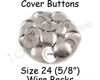 75 Cover Buttons / Fabric Covered Buttons - Size 24 (5/8 inch - 15mm) - Wire Backs - SEE COUPON