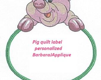PIG Quilt Label machine embroidered