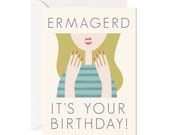 ermagerd birthday card