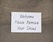 Wood Home Decor, Housewares, Welcome Please Remove Your Shoes Sign, Shabby Country Cottage Chic, Primitive Farmhouse, Rustic No Shoes Plaque