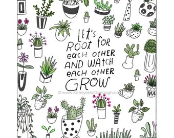Let's root for each other - print for encouragement
