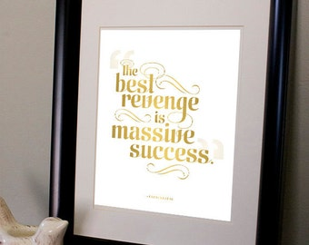 The Best Revenge is Massive Success – Inspirational Typographic Print Digital Download 8 x 10
