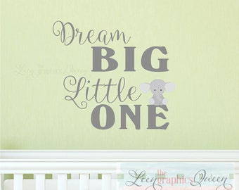 Elephant Nursery Decor - Dream Big Little One Wall Decal • Elephant Wall Decal • Inspirational Wall Decal • Baby Nursery bedroom boy girl