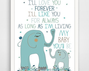 Nursery Wall Art Kids Wall Art / Nursery Decor / Kids Room I'll Love You Forever QUOTE  print by Finny and Zook