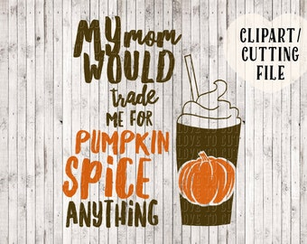 pumpkin spice svg, fall svg, thanksgiving svg, kids shirt svg, onesie svg, onesie clipart, boy svg, girl svg, coffee svg, latte svg cut file