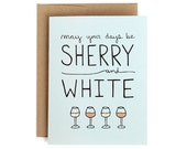 Funny Holiday Card - Sherry and White