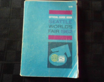 Official Guide Book Seattle Worlds Fair 1962