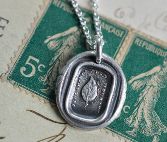 leaf wax seal necklace … I change only in death, I will remain steadfast - fine silver antique wax seal jewelry