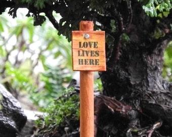 Miniature Garden Sign Love Lives Here, Dollhouse Miniature, Fairy Garden, Waterproof, Weatherproof, Handmade