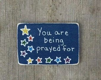 You are being prayed for - Stars Christian/Inspirational Magnet