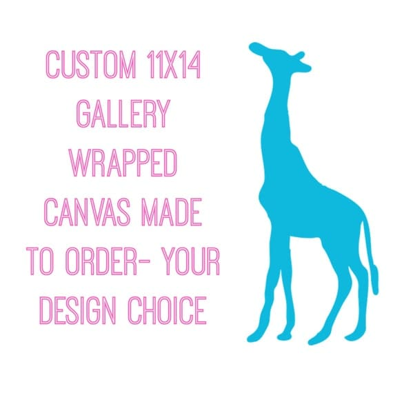 Custom 11x14  Gallery Wrapped Canvas Made To Order- Your Design Choice