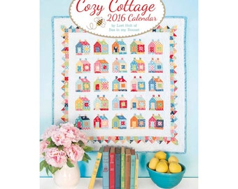 2016 Cozy Cottage Calendar by Lori Holt of Bee in my Bonnet (ISE 706)