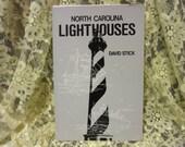 1995 Copy of North Carolina Lighthouses by David Stick