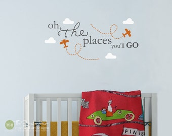 Oh The Places You'll Go Planes Clouds - Nursery or Bedroom Decor - Boy or Girl - Vinyl Wall Art Words Decals Graphics Stickers Decals 1691