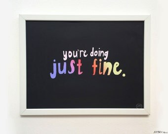 SALE: You're doing JUST FINE print