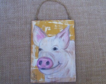 Pig Painting Original one of kind Rustic Prim Farmhouse Decor FREE SHIPPING