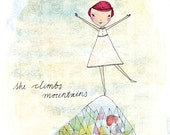 She Climbs Mountains Archival Art Print