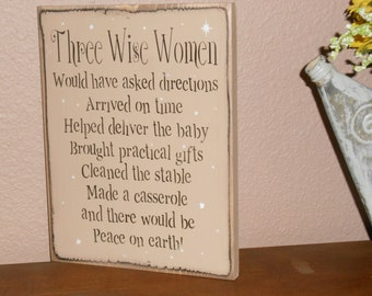 THREE WISE WOMEN Christmas wood sign primitive