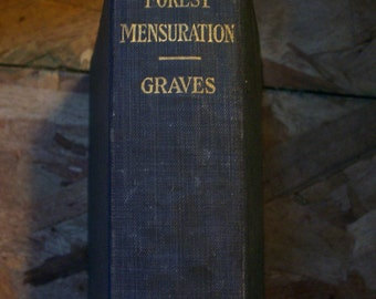 """Rare 1906 First Edition of """"Forest Mensuration"""" by Graves-Hardcover"""