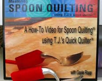 Hand quilting tool - The T.J's Quick Quilter Spoon - Learn a new fast and easy hand quilting technique.