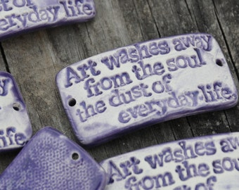 Art washes away from the soul...pottery cuff bead in Purple