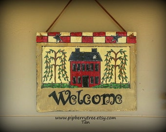 Hand Painted Welcome Primitive Saltbox House Decorative Slate Sign/Primitive Saltbox Welcome Slate Sign/Saltbox House Slate Sign