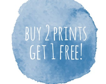 Buy 2 Prints and Receive 1 FREE (A4 size)