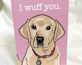 Wuff You Yellow Lab Greeting Card