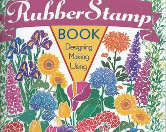 The Great Rubber Stamp Book - Designing Making Using by Dee Gruening #MB018