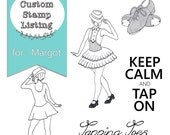 Custom Stamp Listing for Margot - Tap Dancing set - modern and fancy dancers with shoes and text stamps