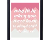 instant download- born to stand out art print