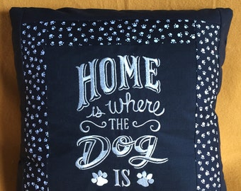 Home Is Where The Dog Is --  Dog-themed Decorative Pillow with Paw-Print Trim